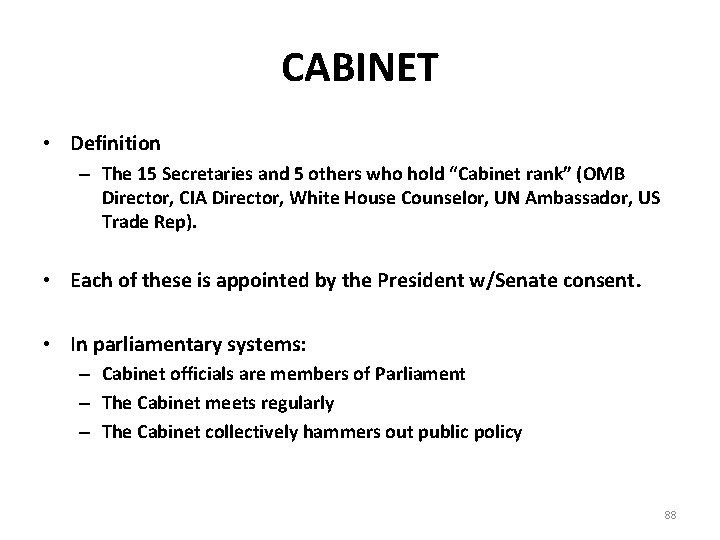 """CABINET • Definition – The 15 Secretaries and 5 others who hold """"Cabinet rank"""""""