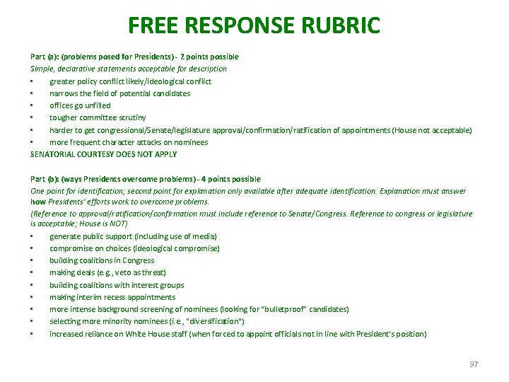 FREE RESPONSE RUBRIC Part (a): (problems posed for Presidents) - 2 points possible Simple,