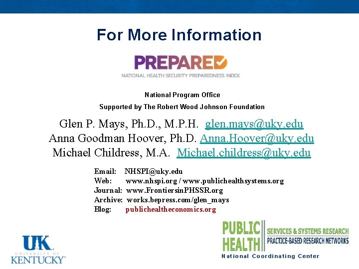 For More Information National Program Office Supported by The Robert Wood Johnson Foundation Glen