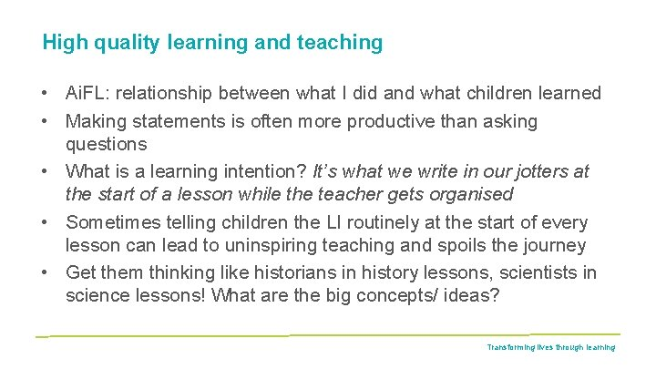 High quality learning and teaching • Ai. FL: relationship between what I did and