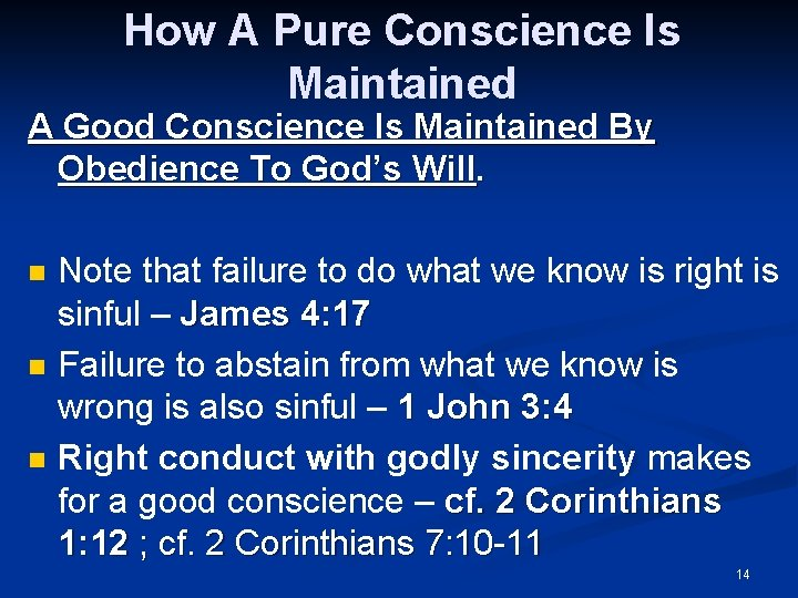 How A Pure Conscience Is Maintained A Good Conscience Is Maintained By Obedience To