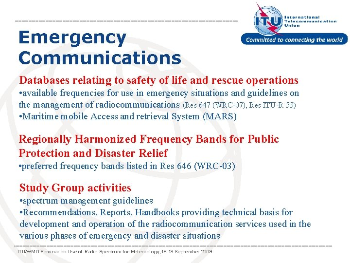 Emergency Communications Databases relating to safety of life and rescue operations • available frequencies