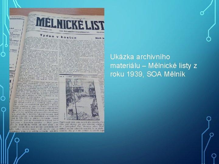 Ukázka archivního materiálu – Mělnické listy z roku 1939, SOA Mělník