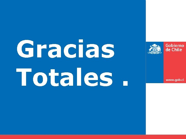Gracias Totales.