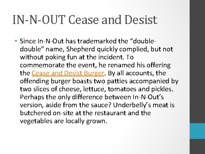 """IN-N-OUT Cease and Desist • Since In-N-Out has trademarked the """"double"""" name, Shepherd quickly"""