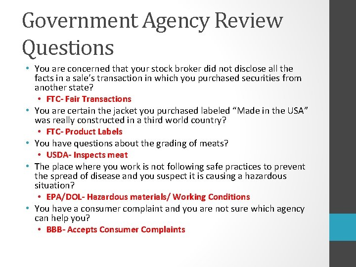 Government Agency Review Questions • You are concerned that your stock broker did not