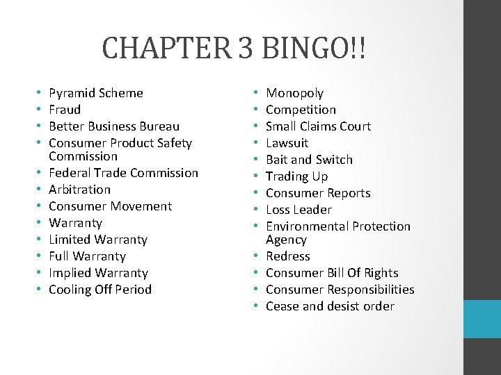 CHAPTER 3 BINGO!! • • • Pyramid Scheme Fraud Better Business Bureau Consumer Product