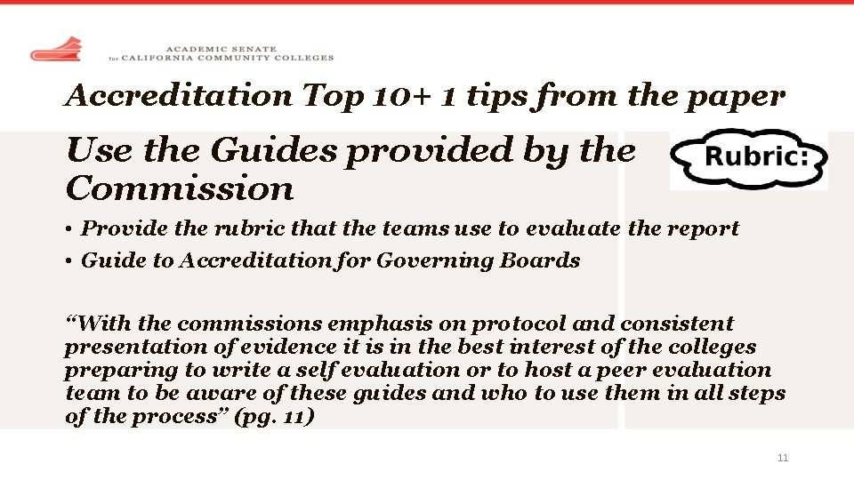 Accreditation Top 10+ 1 tips from the paper Use the Guides provided by the