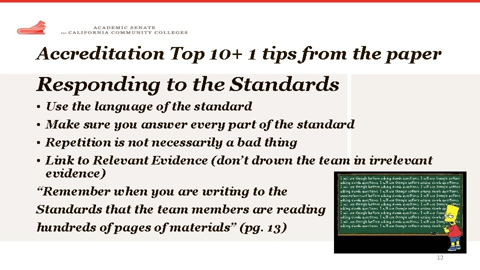 Accreditation Top 10+ 1 tips from the paper Responding to the Standards • •