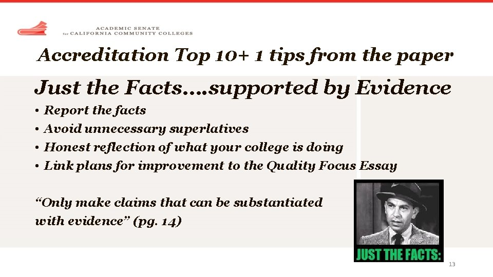 Accreditation Top 10+ 1 tips from the paper Just the Facts…. supported by Evidence