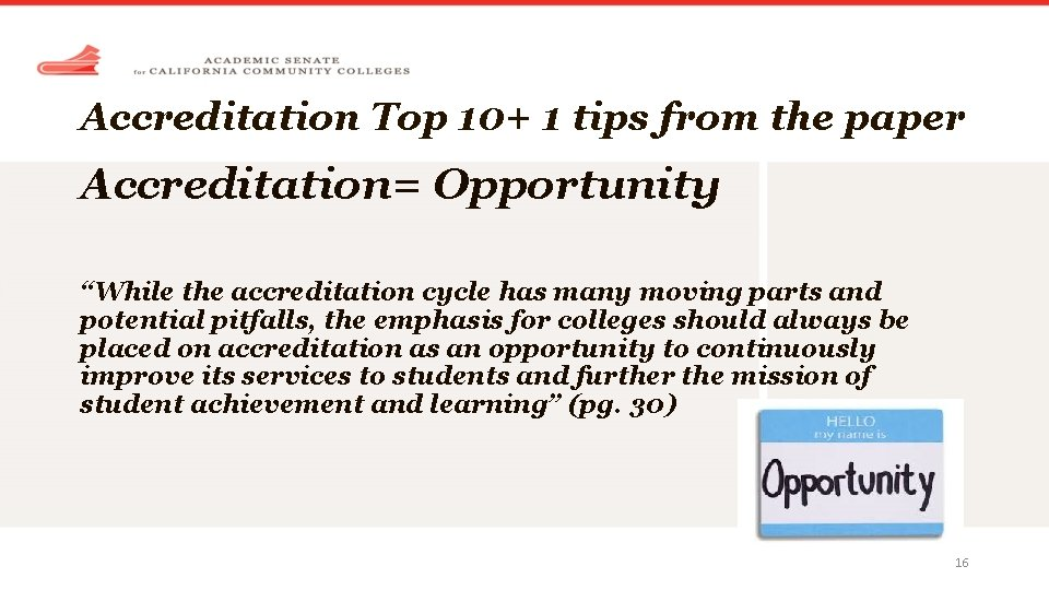 """Accreditation Top 10+ 1 tips from the paper Accreditation= Opportunity """"While the accreditation cycle"""