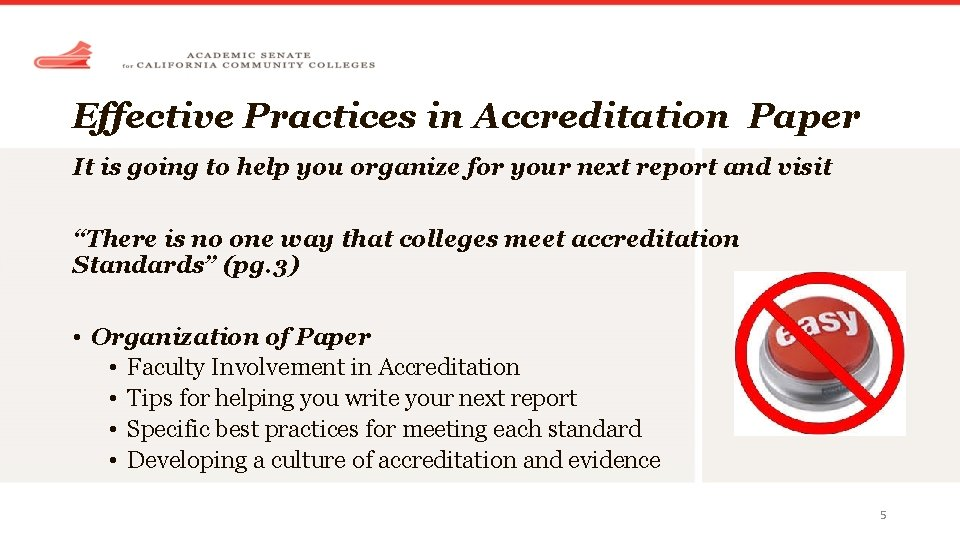 Effective Practices in Accreditation Paper It is going to help you organize for your