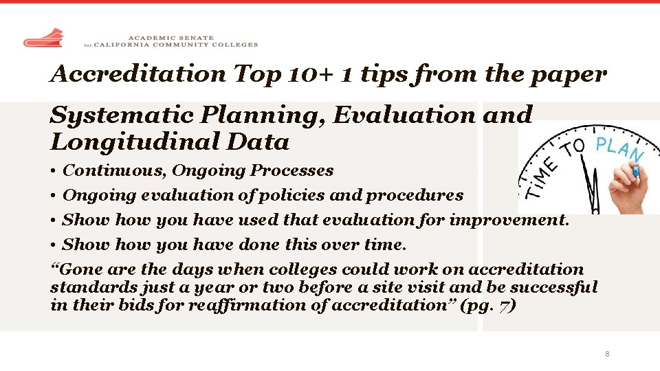 Accreditation Top 10+ 1 tips from the paper Systematic Planning, Evaluation and Longitudinal Data