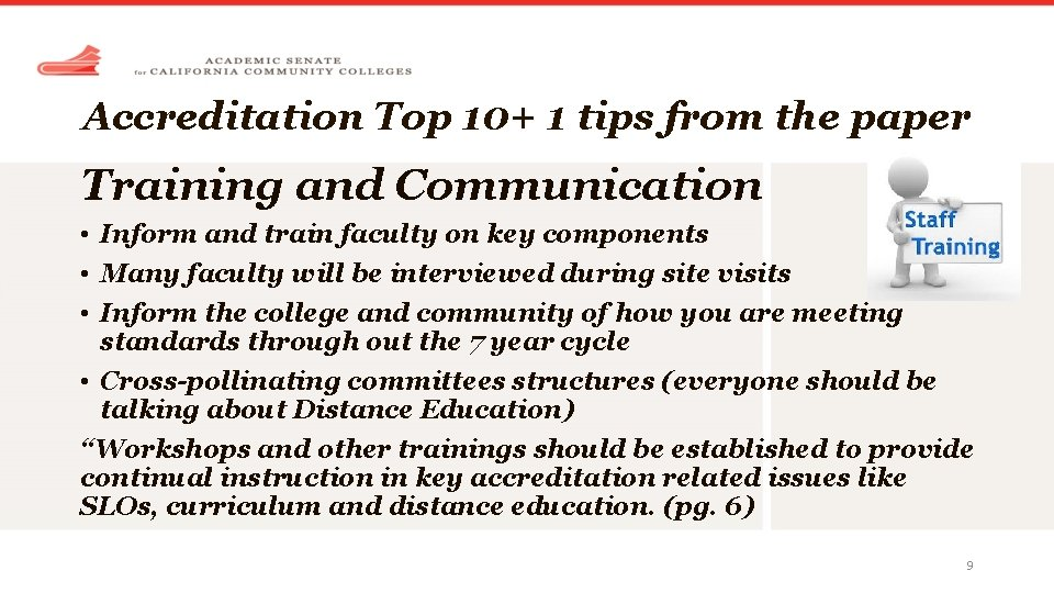 Accreditation Top 10+ 1 tips from the paper Training and Communication • Inform and