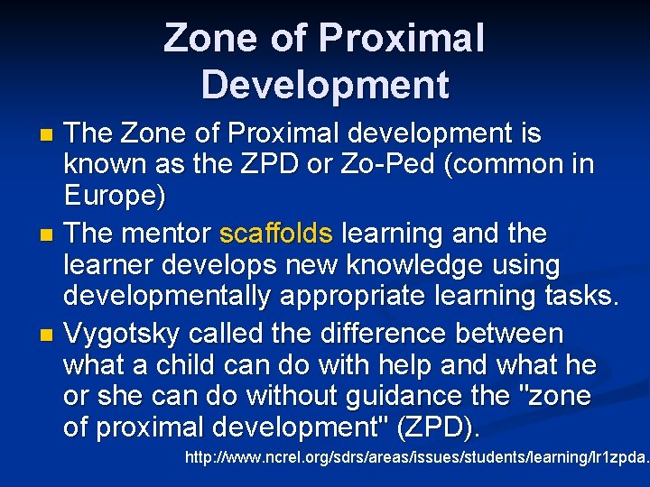 Zone of Proximal Development The Zone of Proximal development is known as the ZPD