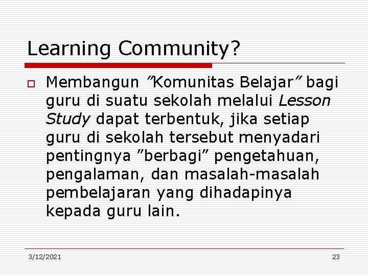 """Learning Community? o Membangun """"Komunitas Belajar"""" bagi guru di suatu sekolah melalui Lesson Study"""