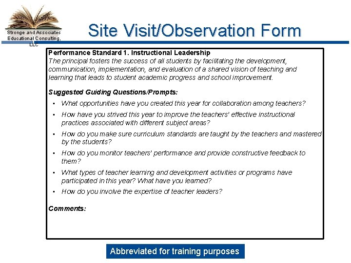 Stronge and Associates Educational Consulting, LLC Site Visit/Observation Form Performance Standard 1. Instructional Leadership