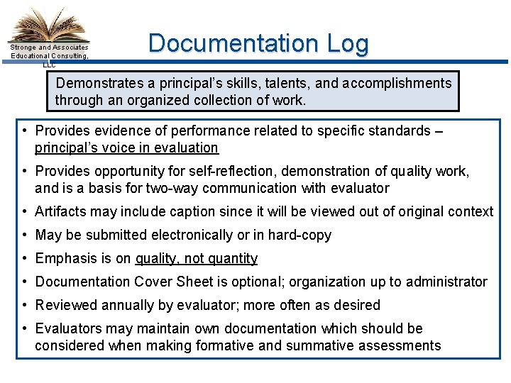 Stronge and Associates Educational Consulting, LLC Documentation Log Demonstrates a principal's skills, talents, and
