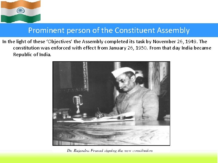 Prominent person of the Constituent Assembly In the light of these 'Objectives' the Assembly