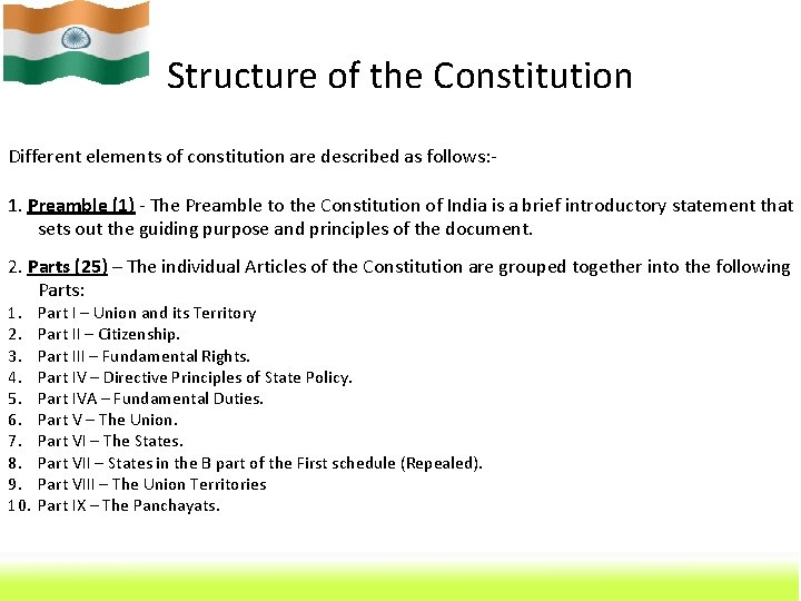 Structure of the Constitution Different elements of constitution are described as follows: 1. Preamble