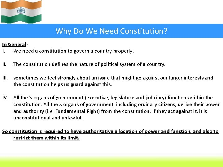 Why Do We Need Constitution? In General. I. We need a constitution to govern