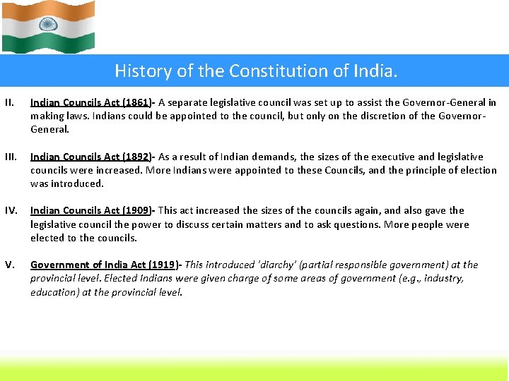 History of the Constitution of India. II. Indian Councils Act (1861)- A separate legislative