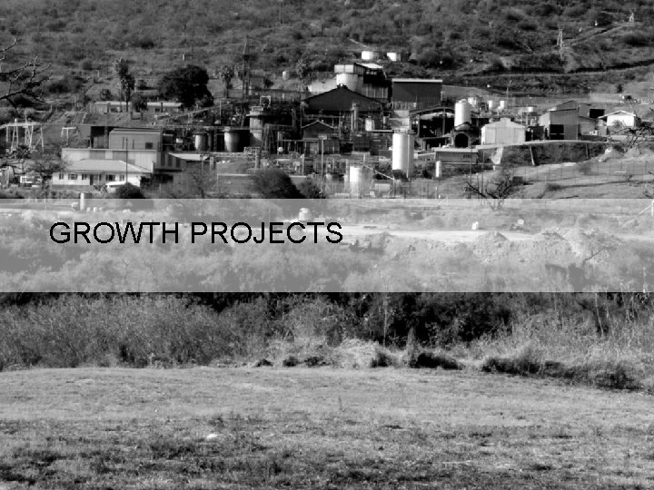 GROWTH PROJECTS