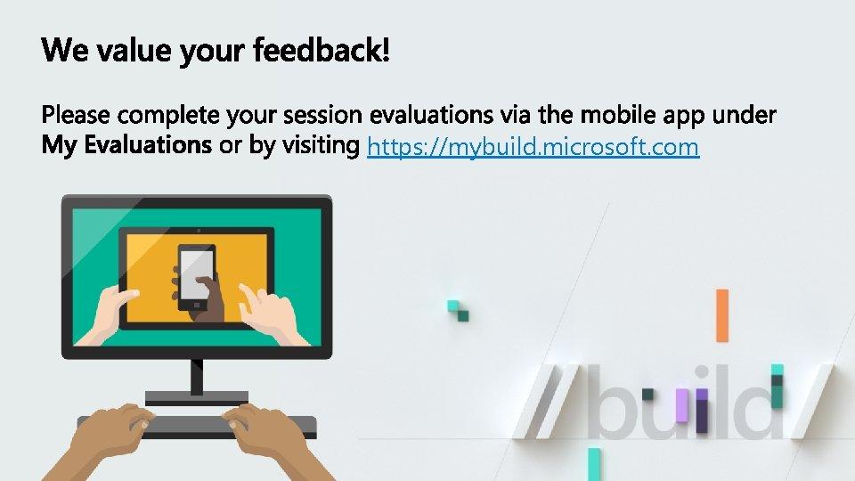 https: //mybuild. microsoft. com