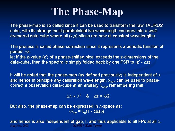 The Phase-Map The phase-map is so called since it can be used to transform