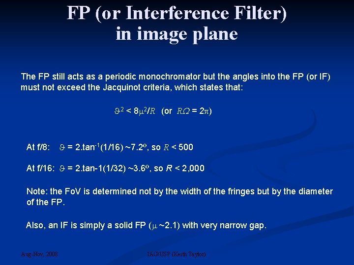 FP (or Interference Filter) in image plane The FP still acts as a periodic