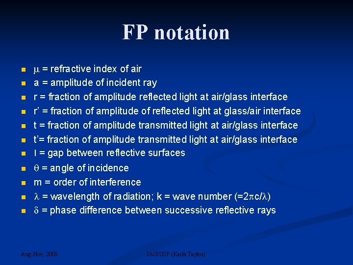 FP notation = refractive index of air a = amplitude of incident ray r