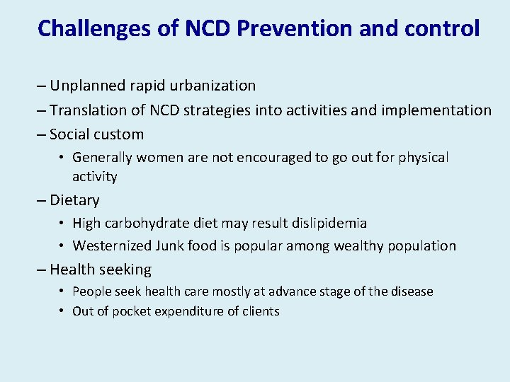 Challenges of NCD Prevention and control – Unplanned rapid urbanization – Translation of NCD
