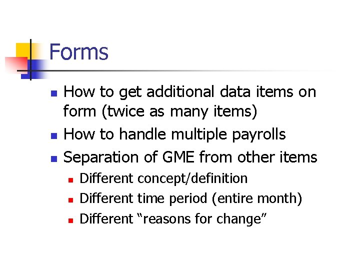 Forms n n n How to get additional data items on form (twice as