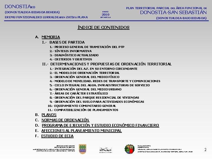 DONOSTIAKO PLAN TERRITORIAL PARCIAL DEL ÁREA FUNCIONAL DE (DONOSTIALDEA-BIDASOA BEHERA) ENERO EREMU FUNTZIONALEKO LURRALDEAREN