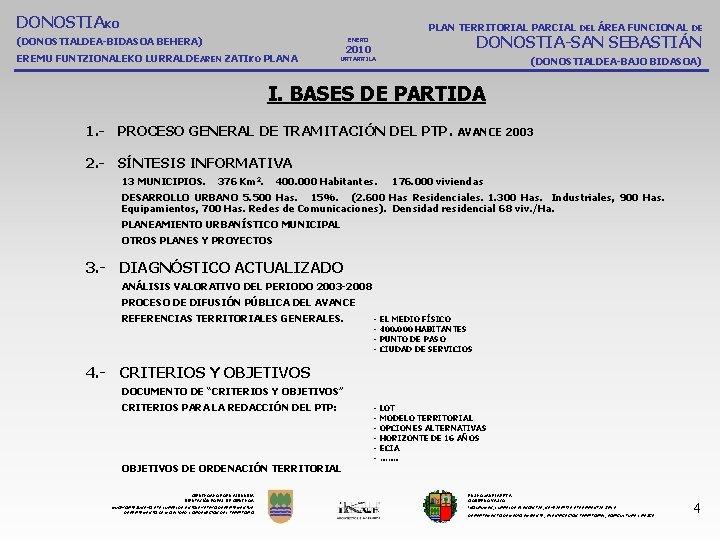 DONOSTIAKO PLAN TERRITORIAL PARCIAL DEL ÁREA FUNCIONAL DE (DONOSTIALDEA-BIDASOA BEHERA) DONOSTIA-SAN SEBASTIÁN ENERO EREMU