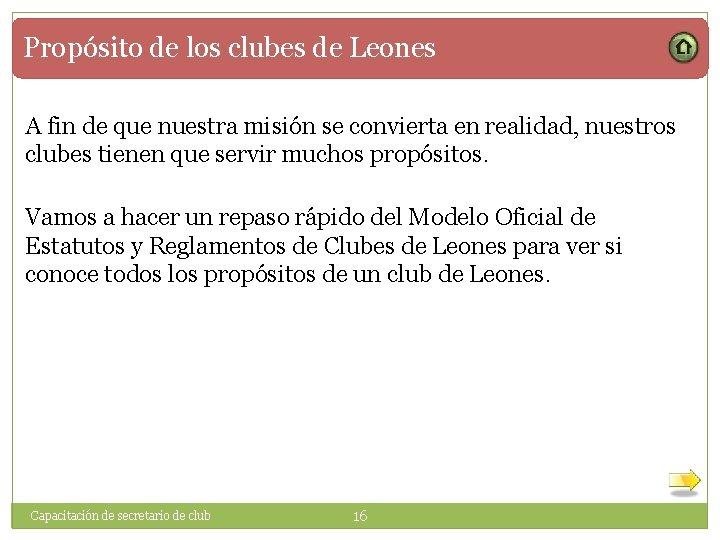 Propósito de los clubes de Leones A fin de que nuestra misión se convierta