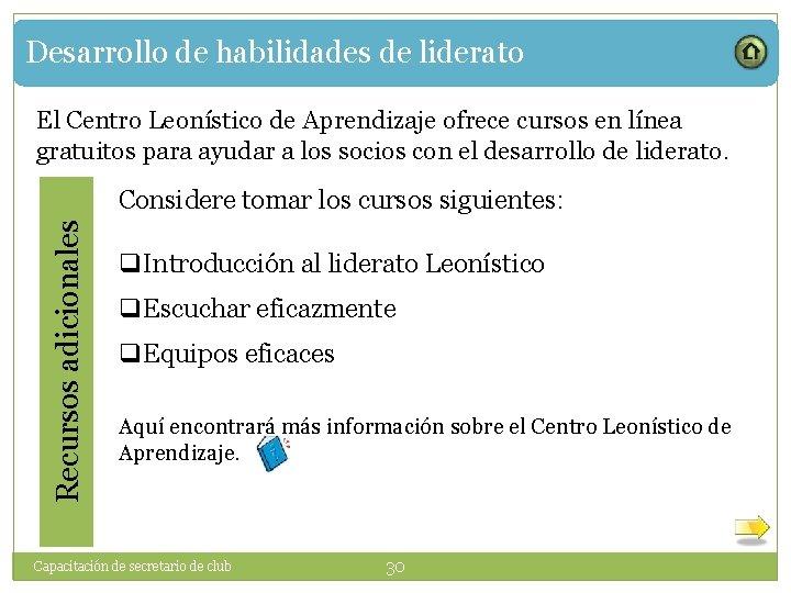Desarrollo de habilidades de liderato El Centro Leonístico de Aprendizaje ofrece cursos en línea