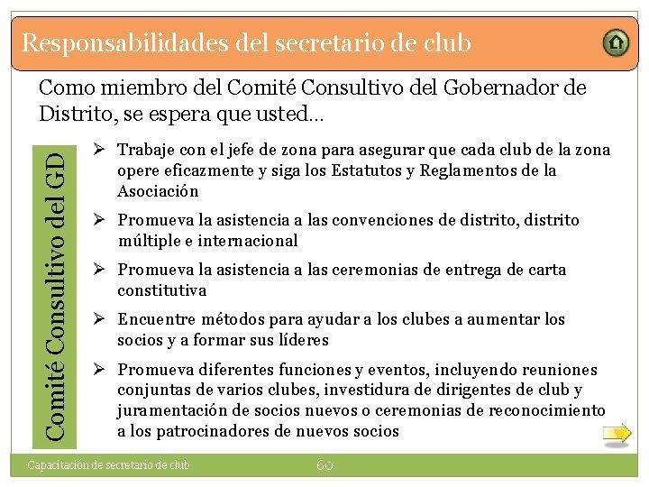 Responsabilidades del secretario de club Comité Consultivo del GD Como miembro del Comité Consultivo