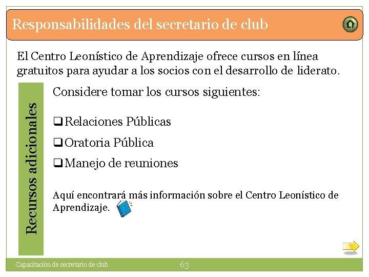Responsabilidades del secretario de club El Centro Leonístico de Aprendizaje ofrece cursos en línea
