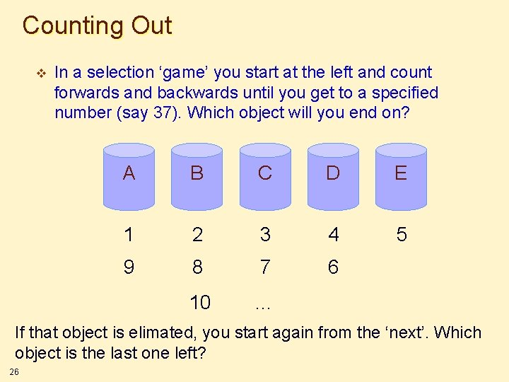 Counting Out v In a selection 'game' you start at the left and count