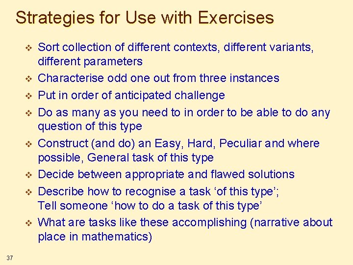 Strategies for Use with Exercises v v v v 37 Sort collection of different
