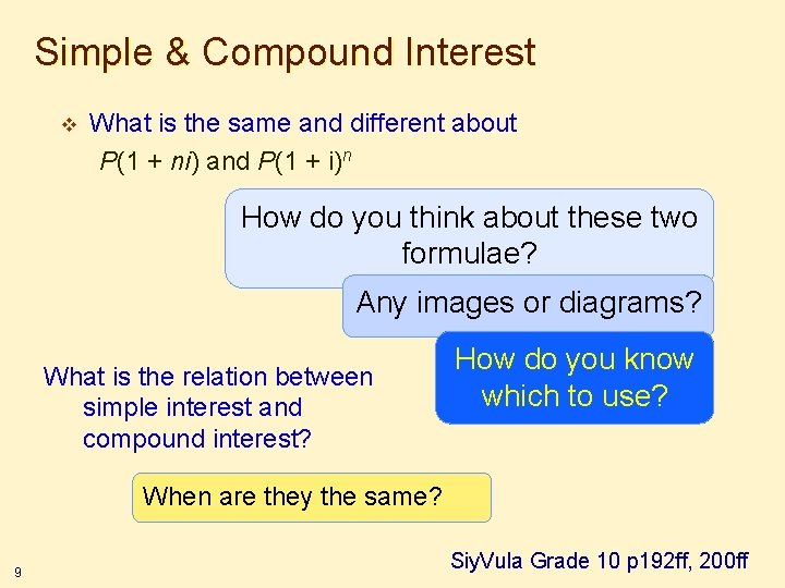 Simple & Compound Interest v What is the same and different about P(1 +