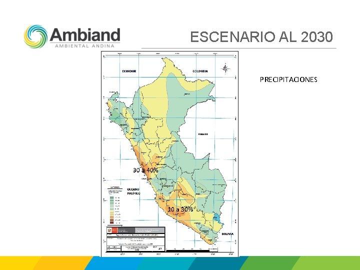 ESCENARIO AL 2030 PRECIPITACIONES