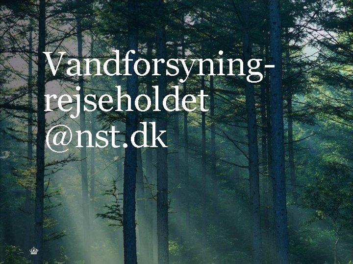 Vandforsyningrejseholdet @nst. dk ATV VINTERMØDE, 11. MARTS 2015 SIDE 13