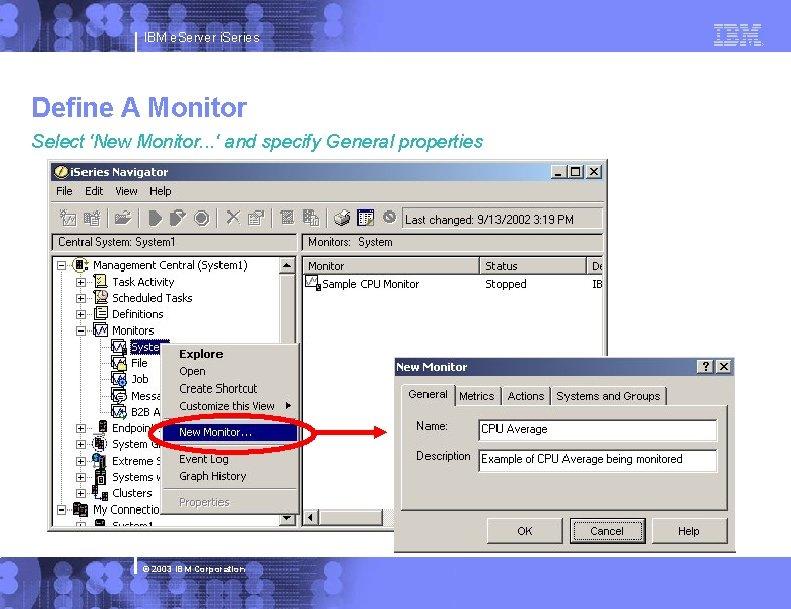 IBM e. Server i. Series Define A Monitor Select 'New Monitor. . . '