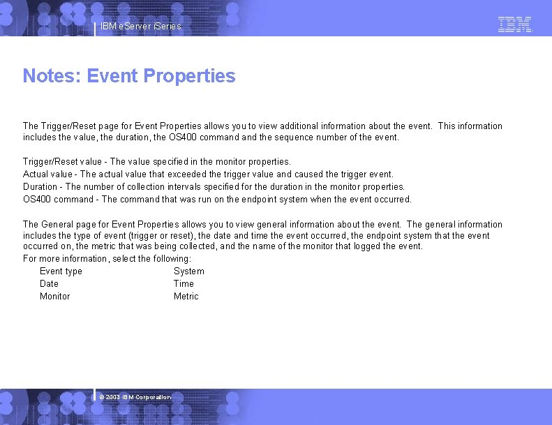 IBM e. Server i. Series Notes: Event Properties The Trigger/Reset page for Event Properties