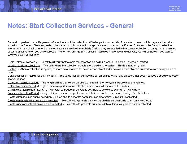IBM e. Server i. Series Notes: Start Collection Services - General properties to specify
