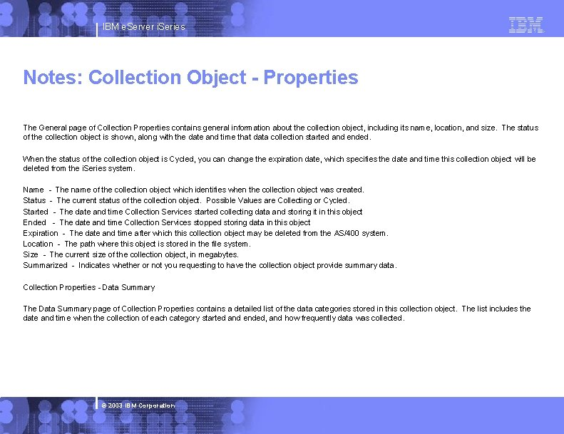 IBM e. Server i. Series Notes: Collection Object - Properties The General page of
