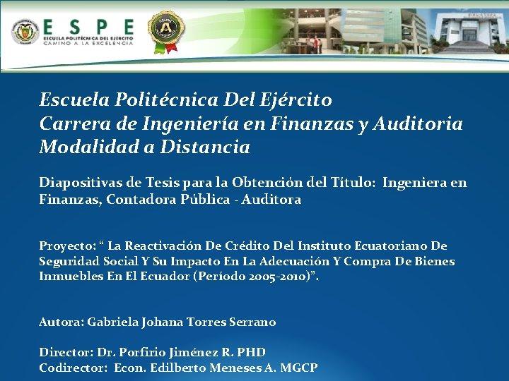 . Escuela Politécnica Del Ejército Carrera de Ingeniería en Finanzas y Auditoria Modalidad a