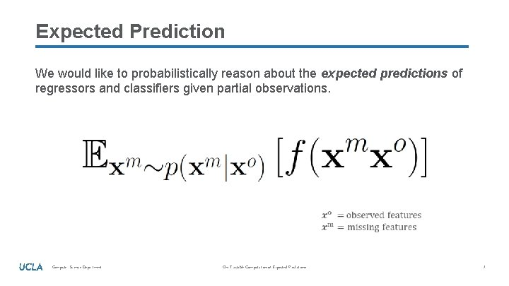 Expected Prediction We would like to probabilistically reason about the expected predictions of regressors